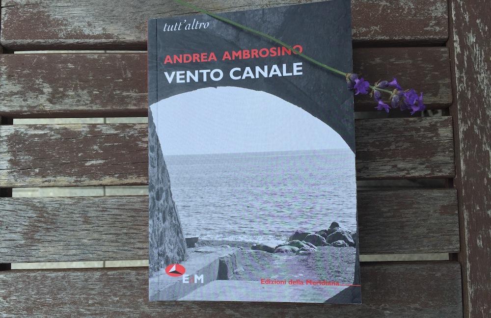 AndreaAmbrosino_VentoCanale